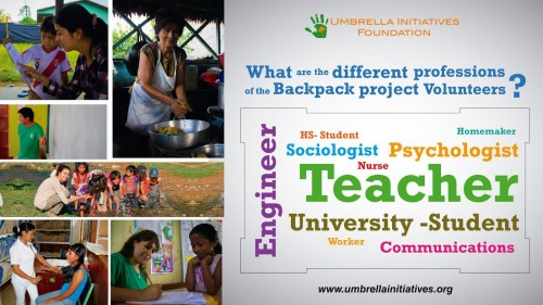 In the Backpack Project of 2015 volunteers came from different professional and educational backgrounds.